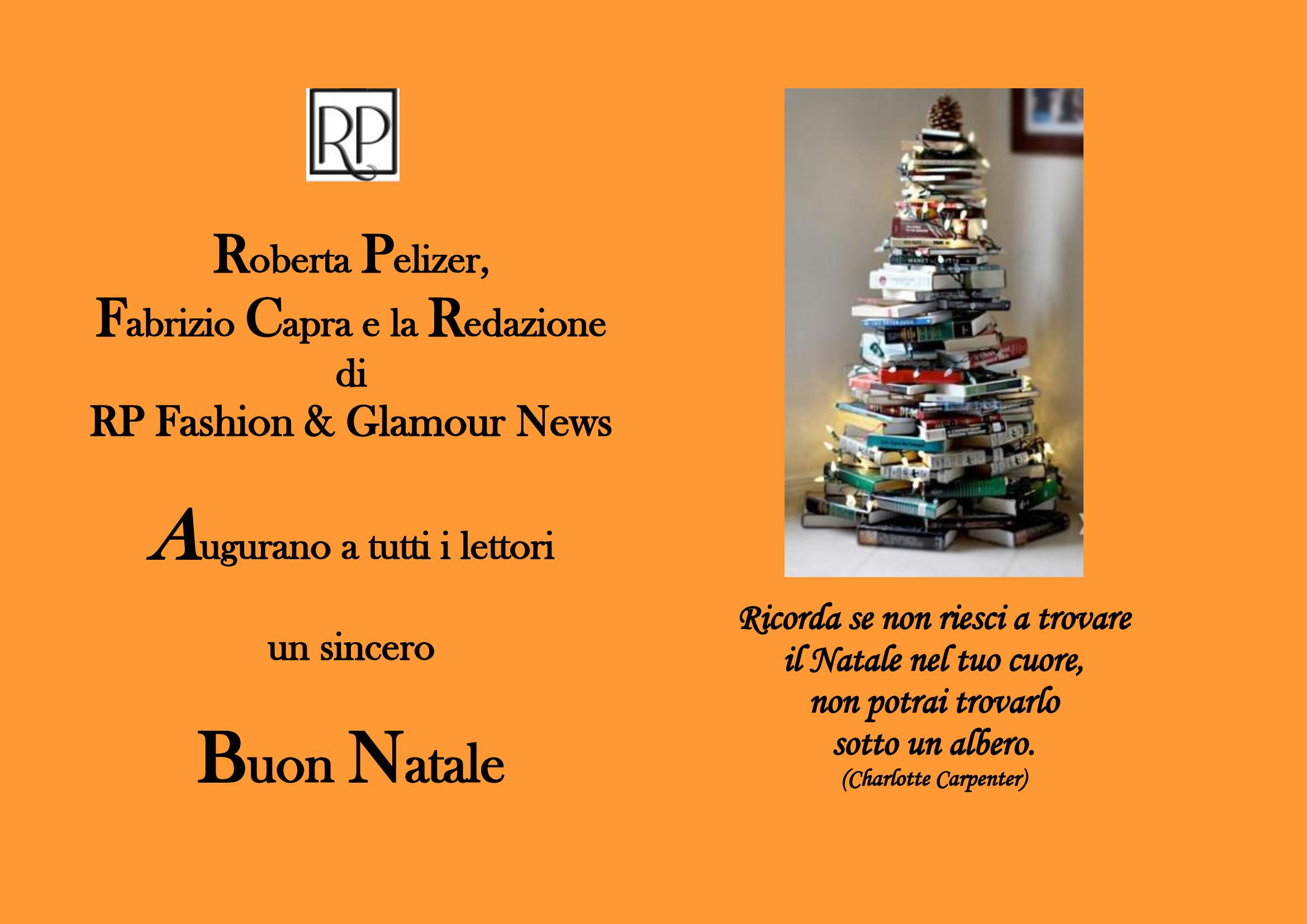 Gli Auguri Di Natale Quando Si Fanno.Buon Natale Da Parte Di Rp Fashion Glamour News Una Breve