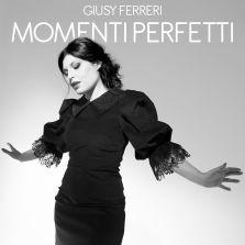 GIUSY FERRERI_Momenti Perfetti_cover