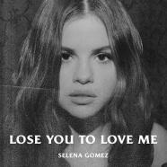 Selena Gomez_cover singolo_Lose You to love me
